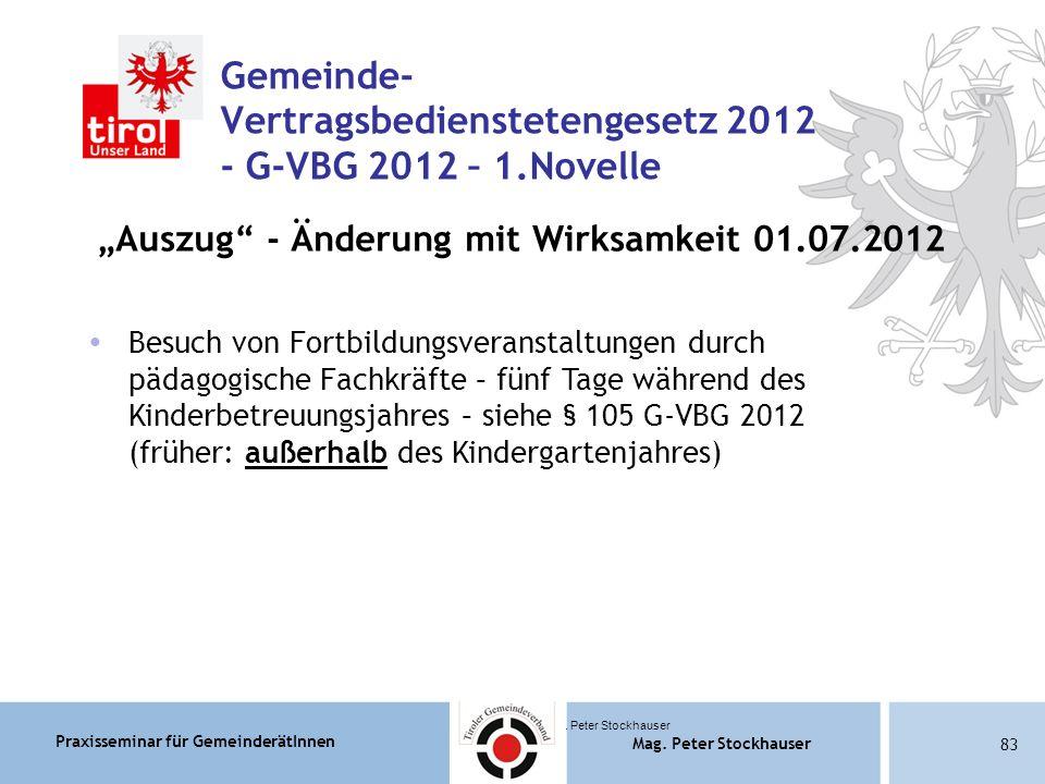Praxisseminar für GemeinderätInnen Mag. Peter Stockhauser 83 Mag.