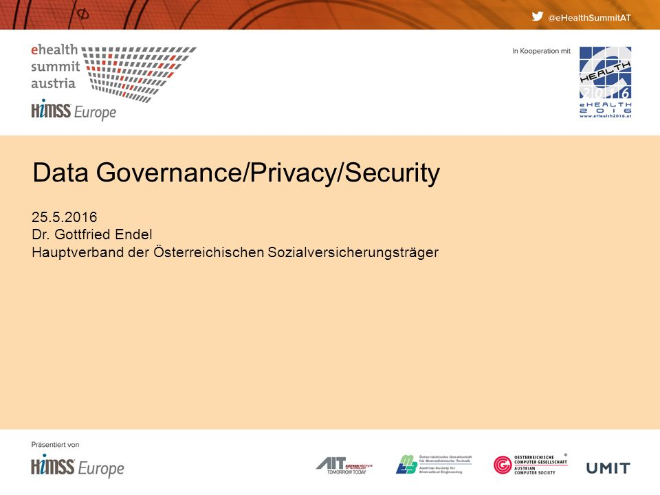 Data Governance/Privacy/Security 25.5.2016 Dr.