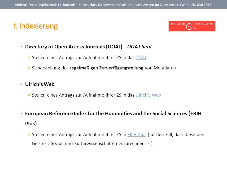 f. Indexierung Andreas Ferus, #viejournals I e-Journals – Geschichte, Kulturwissenschaft und Archivwesen im Open Access (Wien, 20. Mai 2016) Directory