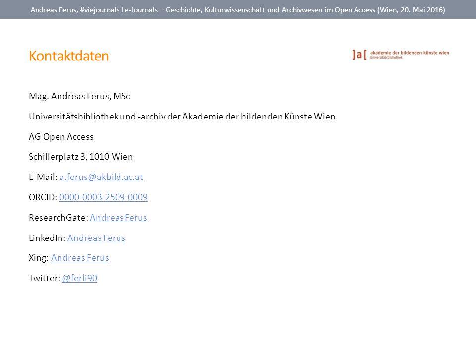 Kontaktdaten Mag. Andreas Ferus, MSc Universitätsbibliothek und -archiv der Akademie der bildenden Künste Wien AG Open Access Schillerplatz 3, 1010 Wi