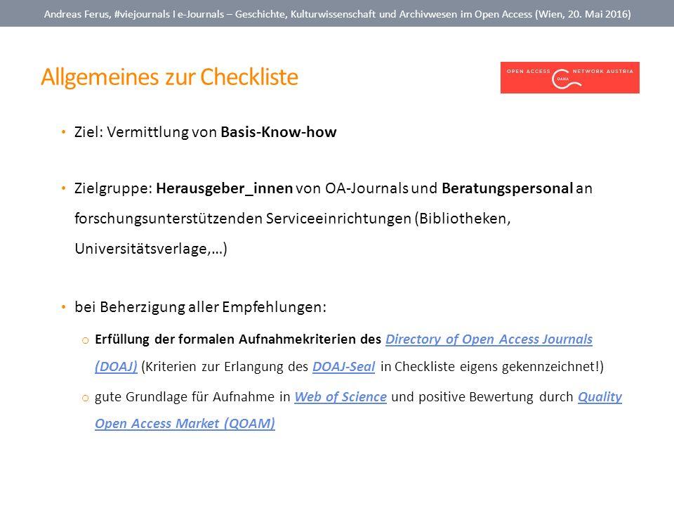 Allgemeines zur Checkliste Andreas Ferus, #viejournals I e-Journals – Geschichte, Kulturwissenschaft und Archivwesen im Open Access (Wien, 20. Mai 201