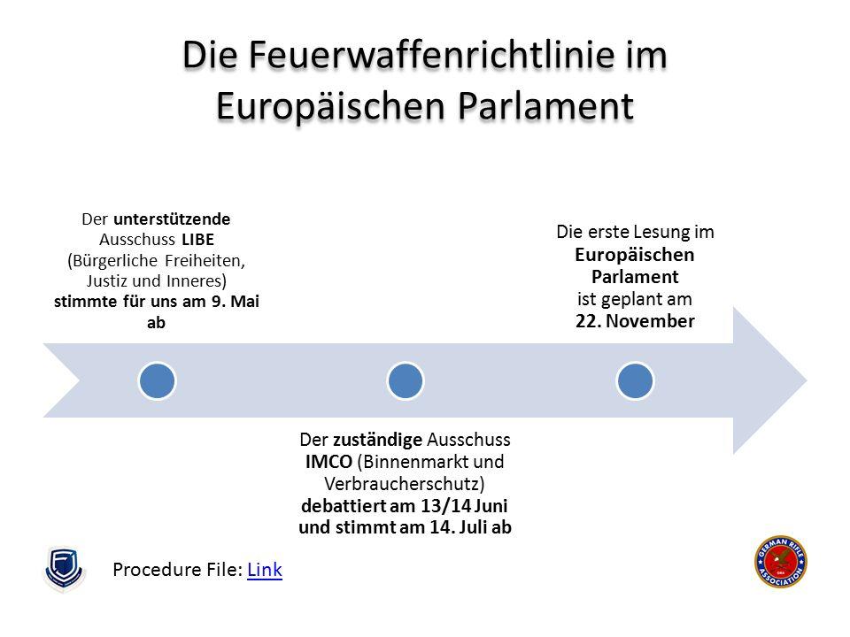 Die Feuerwaffenrichtlinie im Europäischen Parlament Der unterstützende Ausschuss LIBE (Bürgerliche Freiheiten, Justiz und Inneres) stimmte für uns am