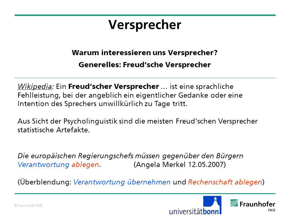 © Fraunhofer FKIE Warum interessieren uns Versprecher.