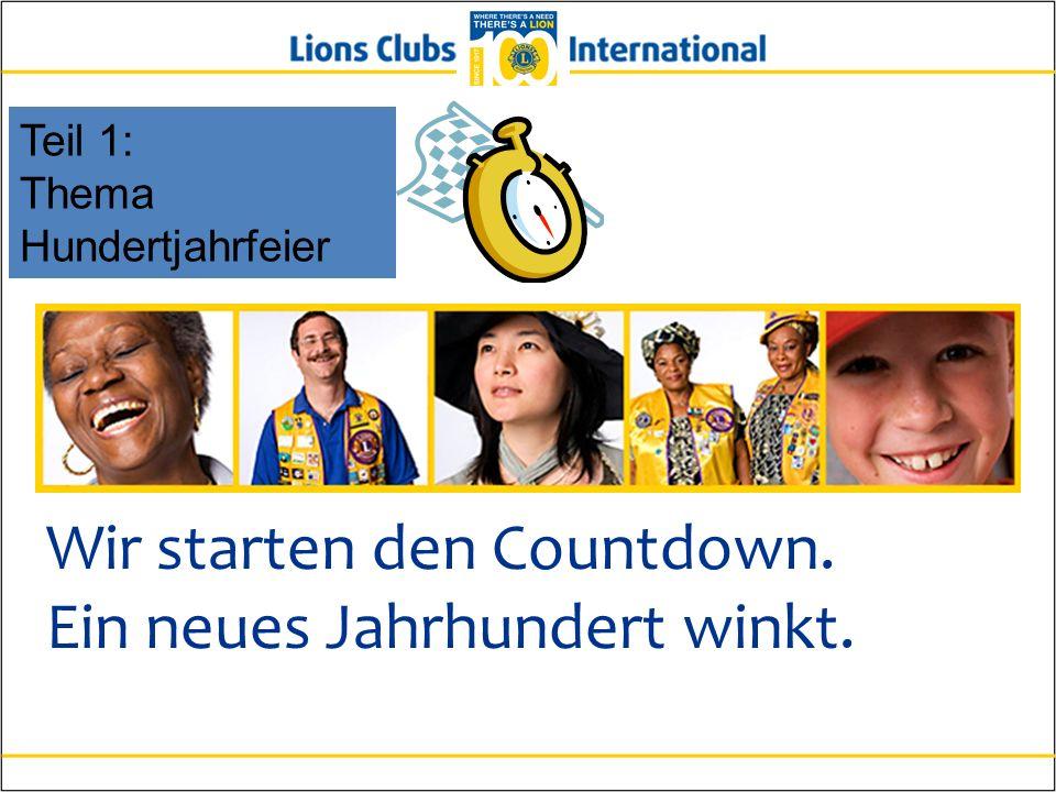 Wir starten den Countdown. Ein neues Jahrhundert winkt. Teil 1: Thema Hundertjahrfeier