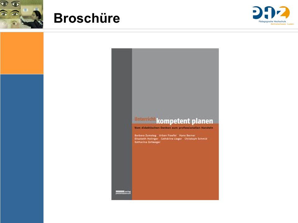 Sache Bedingungen Bedeutung & Sinn Thematik Lernziele Arrangements Ergebnissicherung Evaluation Broschüre
