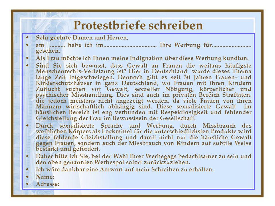 Protestbriefe schreiben Sehr geehrte Damen und Herren, am..........