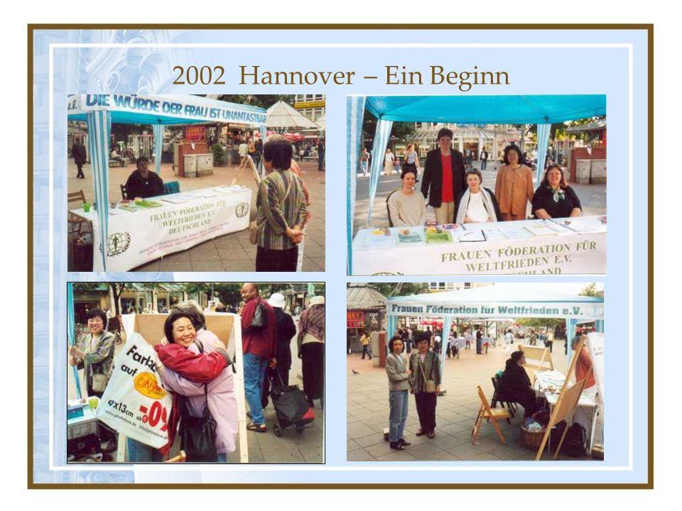 2002 Hannover – Ein Beginn