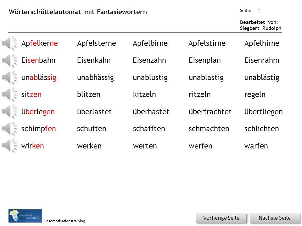 Übungsart: Seite: Bearbeitet von: Siegbert Rudolph Lesemotivationstraining Wiederholung - Lesequatsch Apfelkerne kauen im Zug, das macht klug.