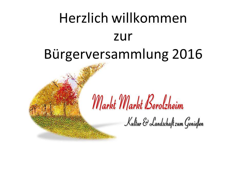 Herzlich willkommen zur Bürgerversammlung 2016