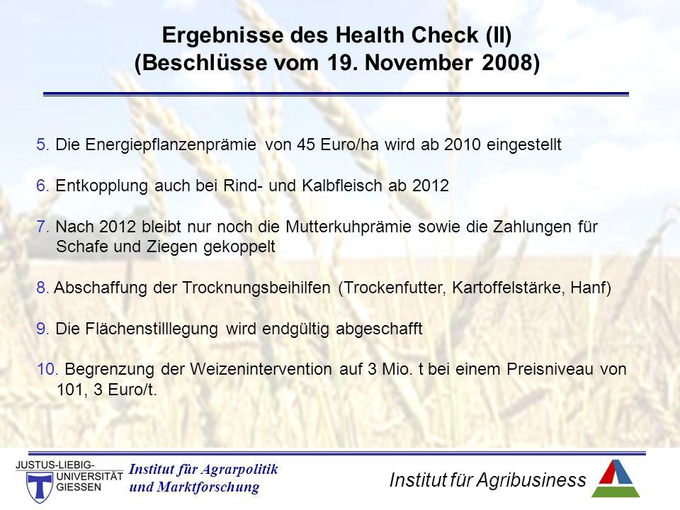 Institut für Agribusiness Institut für Agrarpolitik und Marktforschung 5.