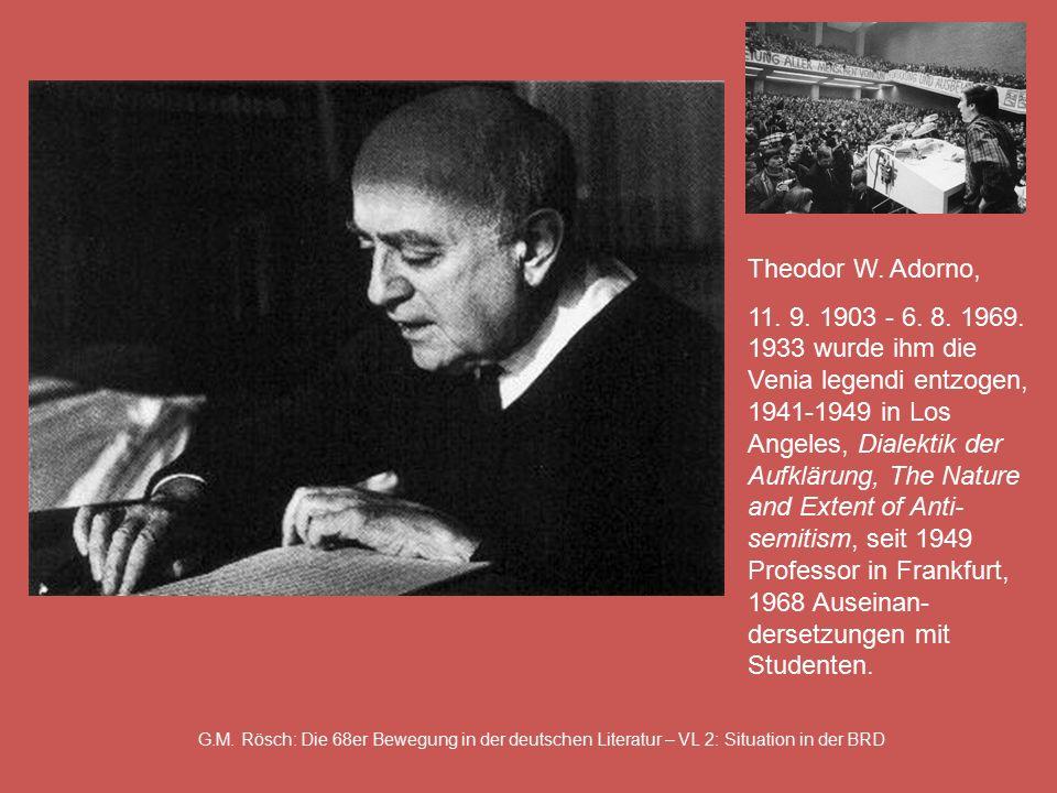 G.M. Rösch: Die 68er Bewegung in der deutschen Literatur – VL 2: Situation in der BRD Theodor W.