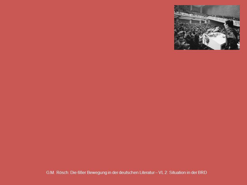 G.M. Rösch: Die 68er Bewegung in der deutschen Literatur – VL 2: Situation in der BRD