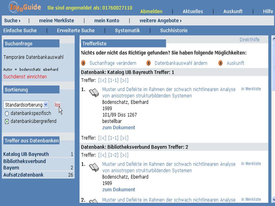 Dr. A. Weber Universität Bayreuth InfoGuide – TOP 3.4 KEP Sitzung am 21.12.04 4