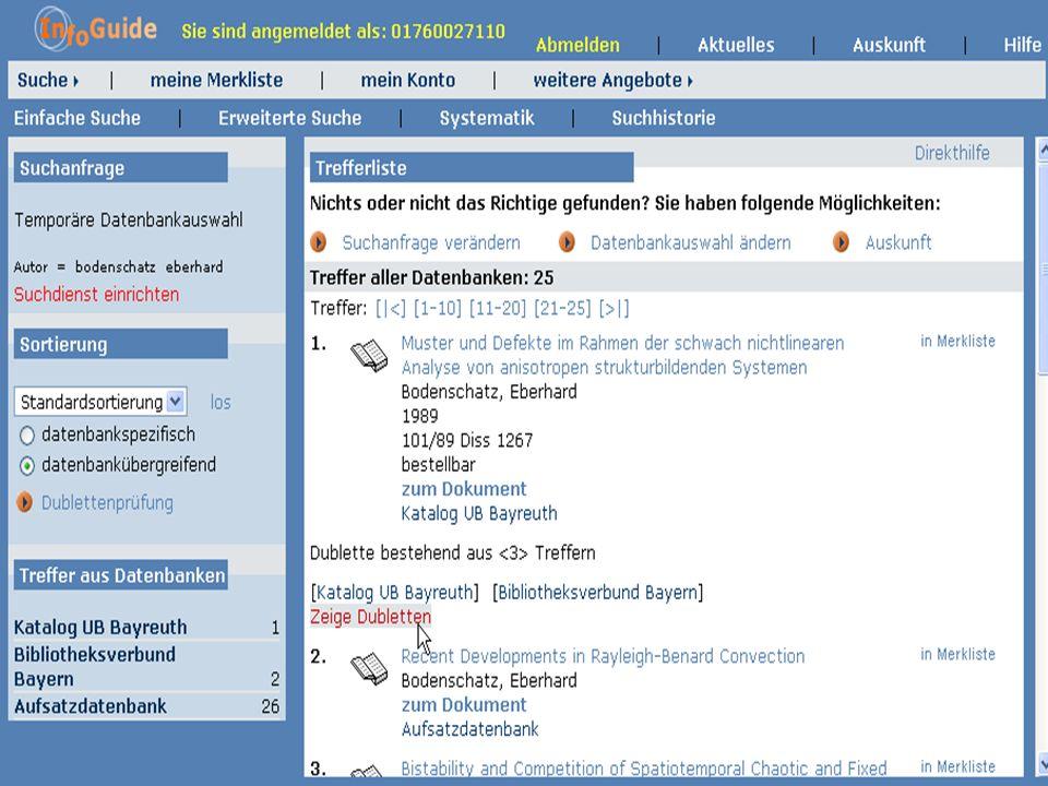 Dr. A. Weber Universität Bayreuth InfoGuide – TOP 3.4 KEP Sitzung am 21.12.04 6