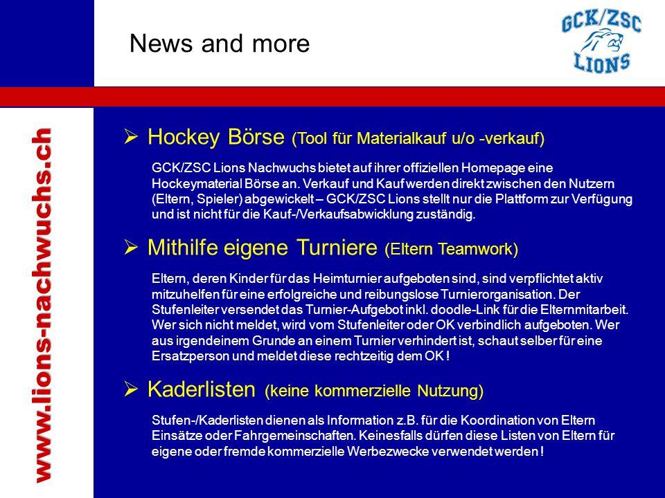 Traktanden News and more  Hockey Börse (Tool für Materialkauf u/o -verkauf) GCK/ZSC Lions Nachwuchs bietet auf ihrer offiziellen Homepage eine Hockeymaterial Börse an.