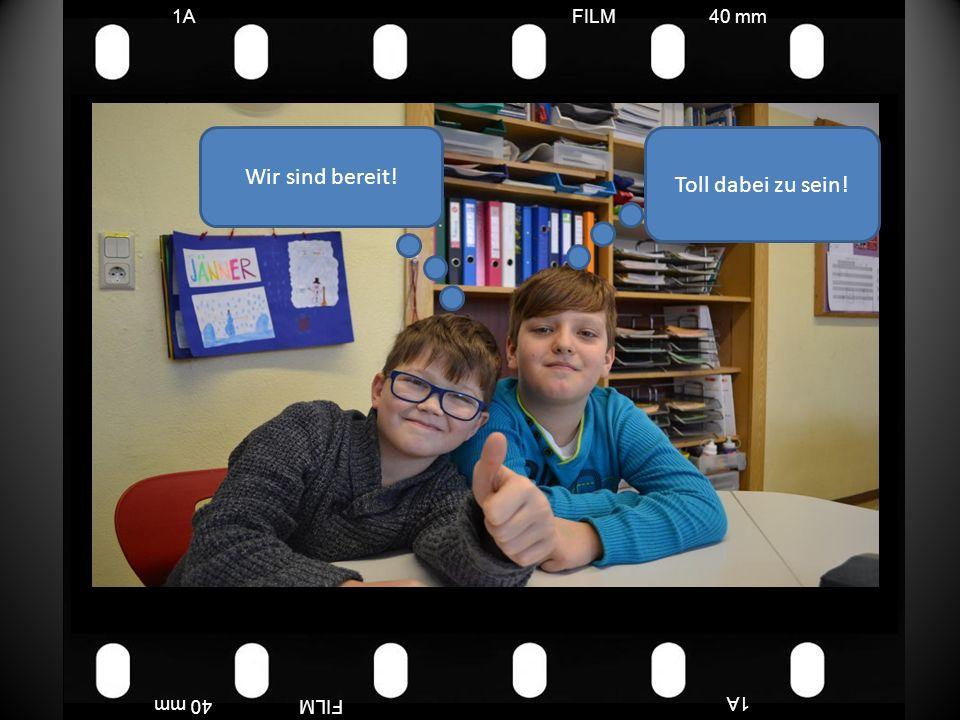 FILM40 mm1A FILM40 mm Cool, ich freu mich drauf! Der Spaß kann beginnen!