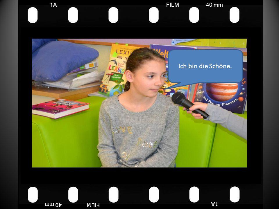 FILM40 mm1A FILM40 mm Ich bin die Schöne.