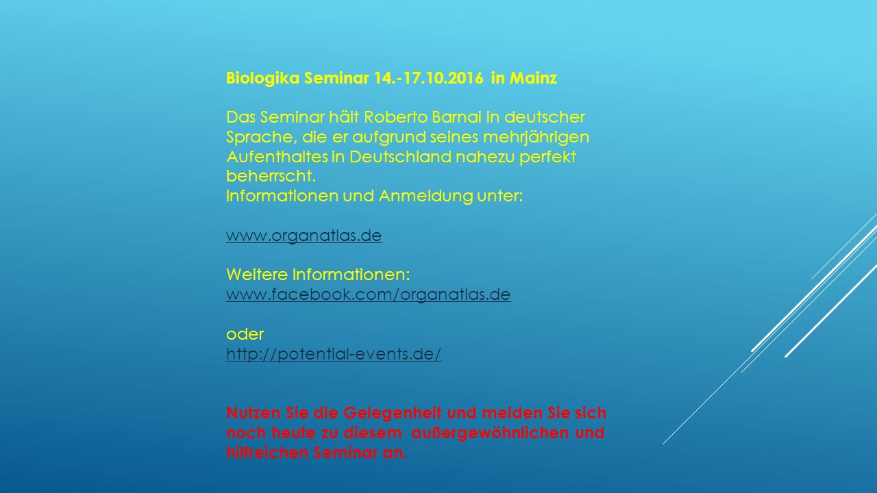 Biologika Seminar 14.-17.10.2016 in Mainz Das Seminar hält Roberto Barnai in deutscher Sprache, die er aufgrund seines mehrjährigen Aufenthaltes in De