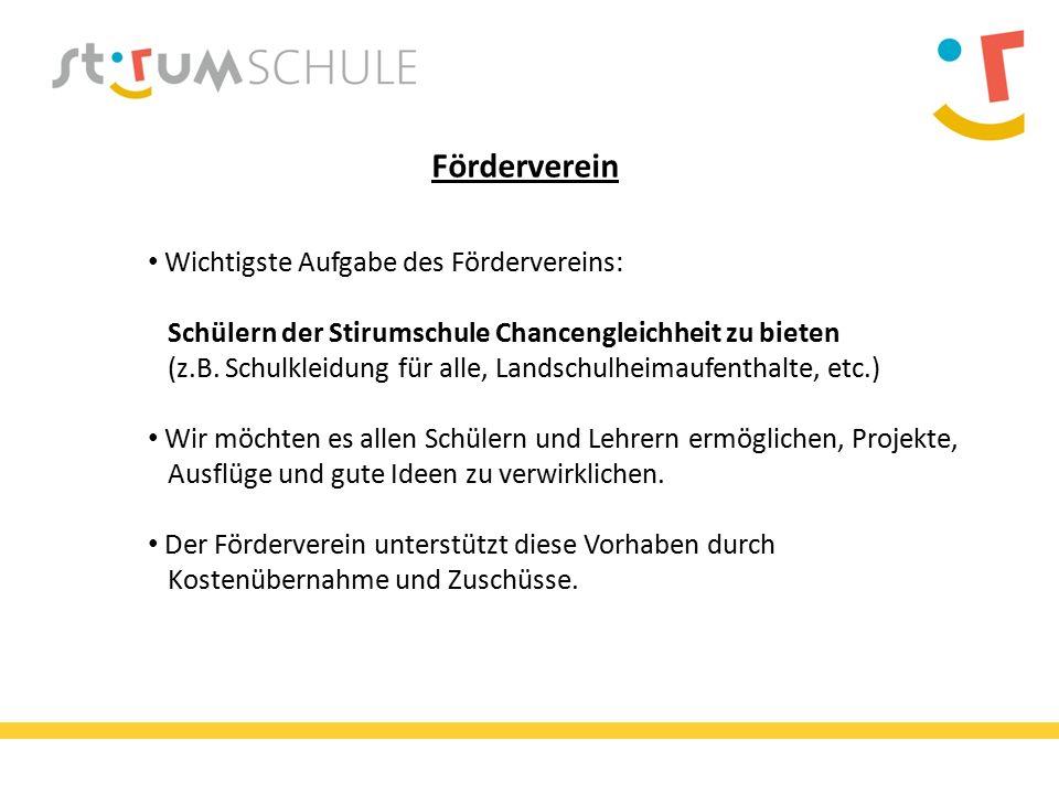 Förderverein Wichtigste Aufgabe des Fördervereins: Schülern der Stirumschule Chancengleichheit zu bieten (z.B.