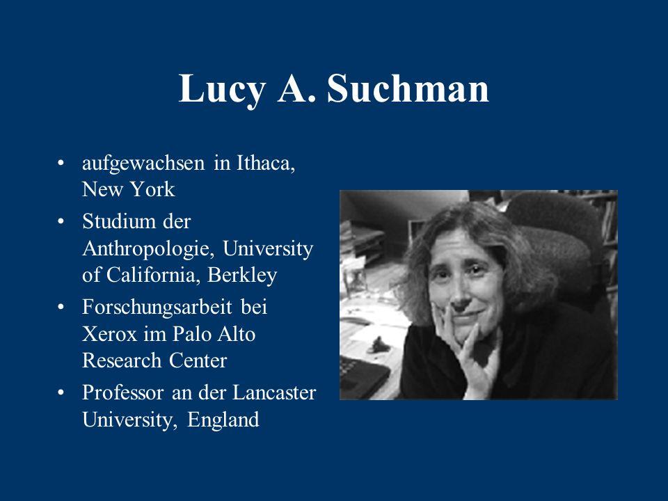Quellenangaben: Suchman, L.A.(1990).