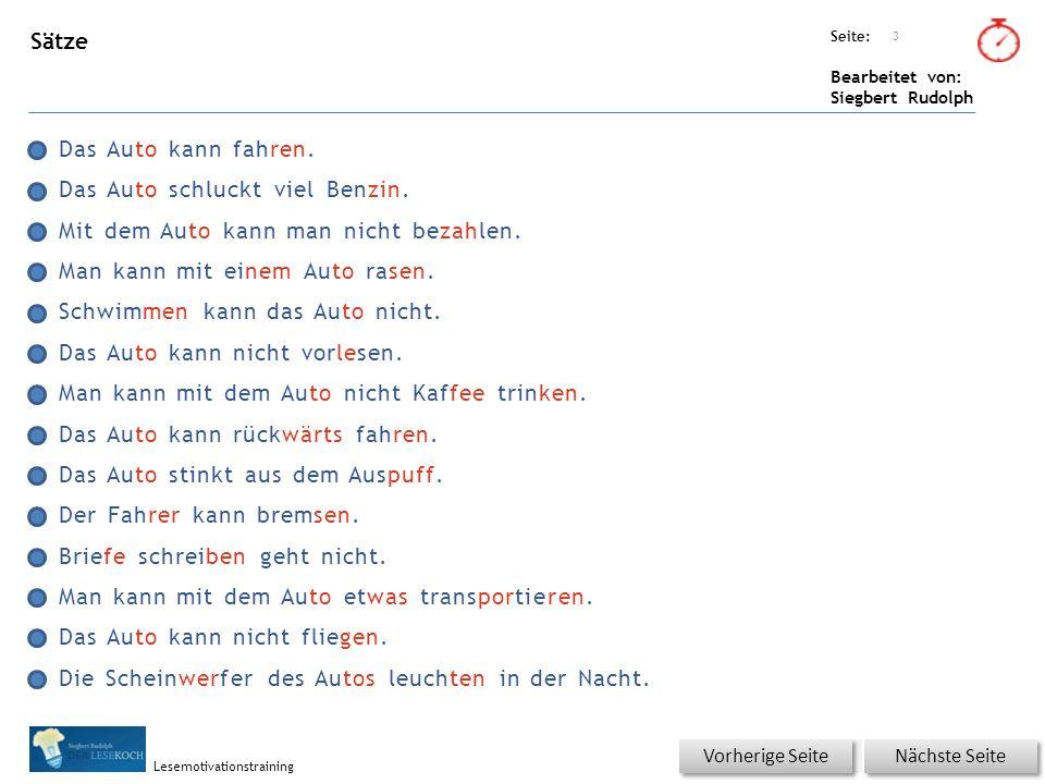 Übungsart: Seite: Bearbeitet von: Siegbert Rudolph Lesemotivationstraining Sätze Das Auto kann fahren.