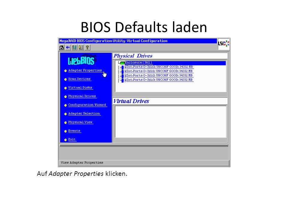 BIOS Defaults laden Auf Next klicken.