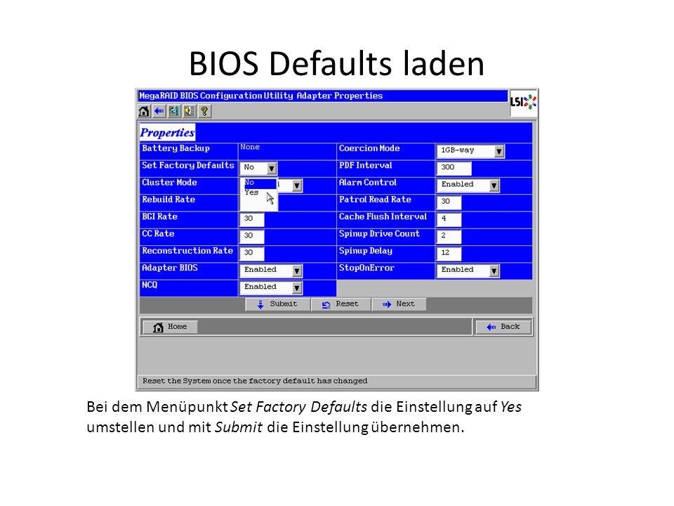 BIOS Defaults laden Bei dem Menüpunkt Set Factory Defaults die Einstellung auf Yes umstellen und mit Submit die Einstellung übernehmen.