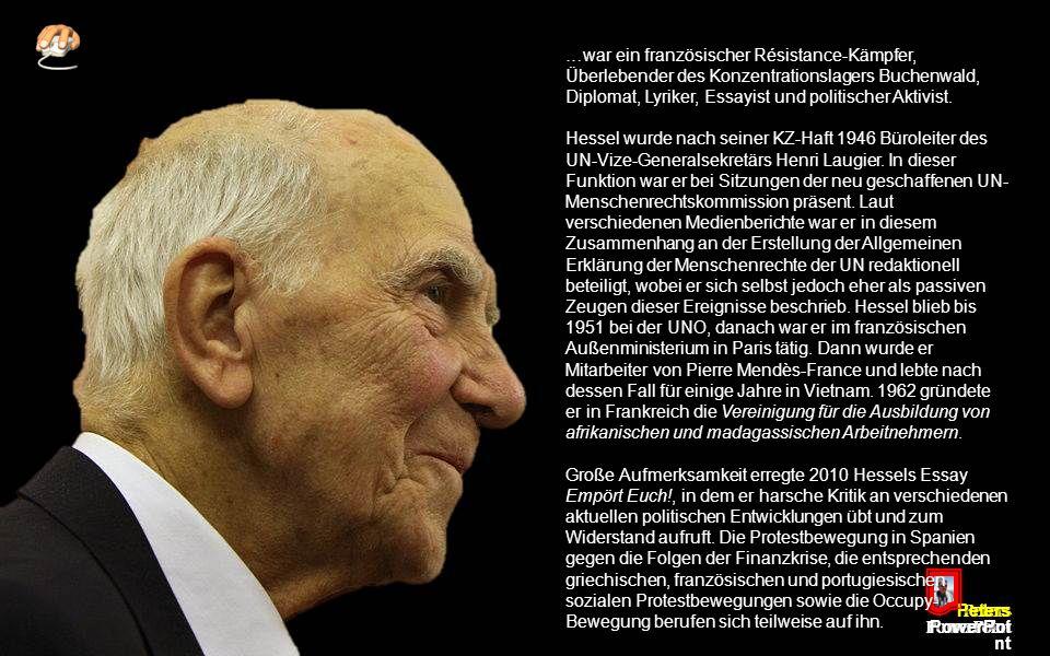 Peters PowerPoi nt Stéphane Frédéric Hessel... * 20. Oktober 1917 in Berlin † 27. Februar 2013 in Paris
