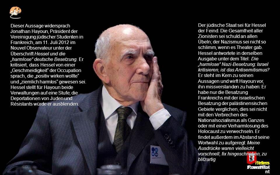 Peters PowerPoi nt Hessel ist oft als Kritiker der Politik des Staates Israel, besonders der militärischen Besatzung und des Siedlungsbaus in den palästinensischen Gebieten, hervorgetreten.