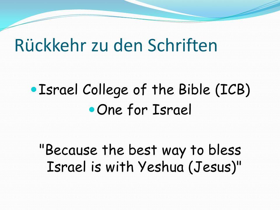 Rückkehr zu den Schriften Israel College of the Bible (ICB) One for Israel
