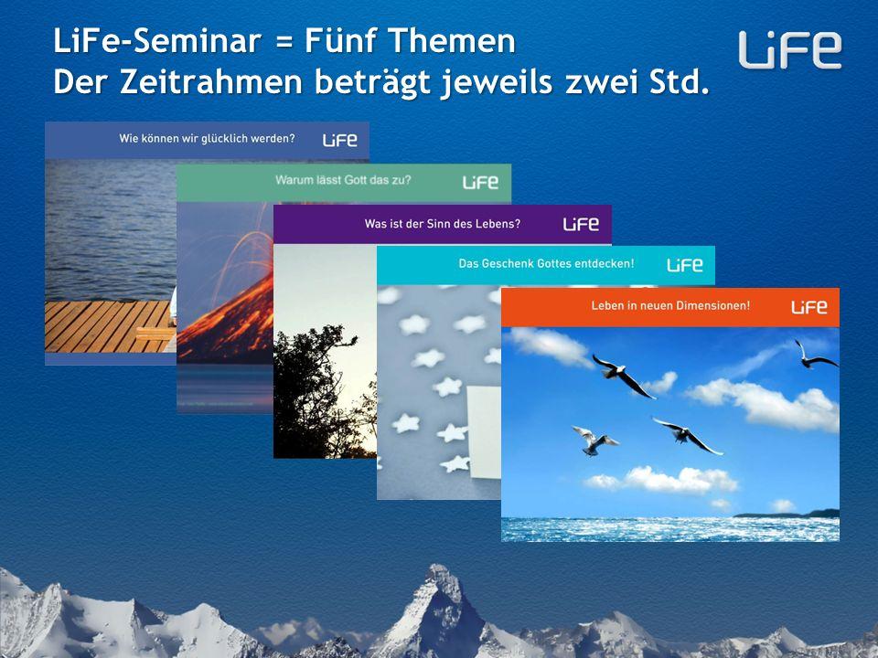 LiFe-Seminar = Fünf grundlegende Treffen zusammen mit Freunden erleben