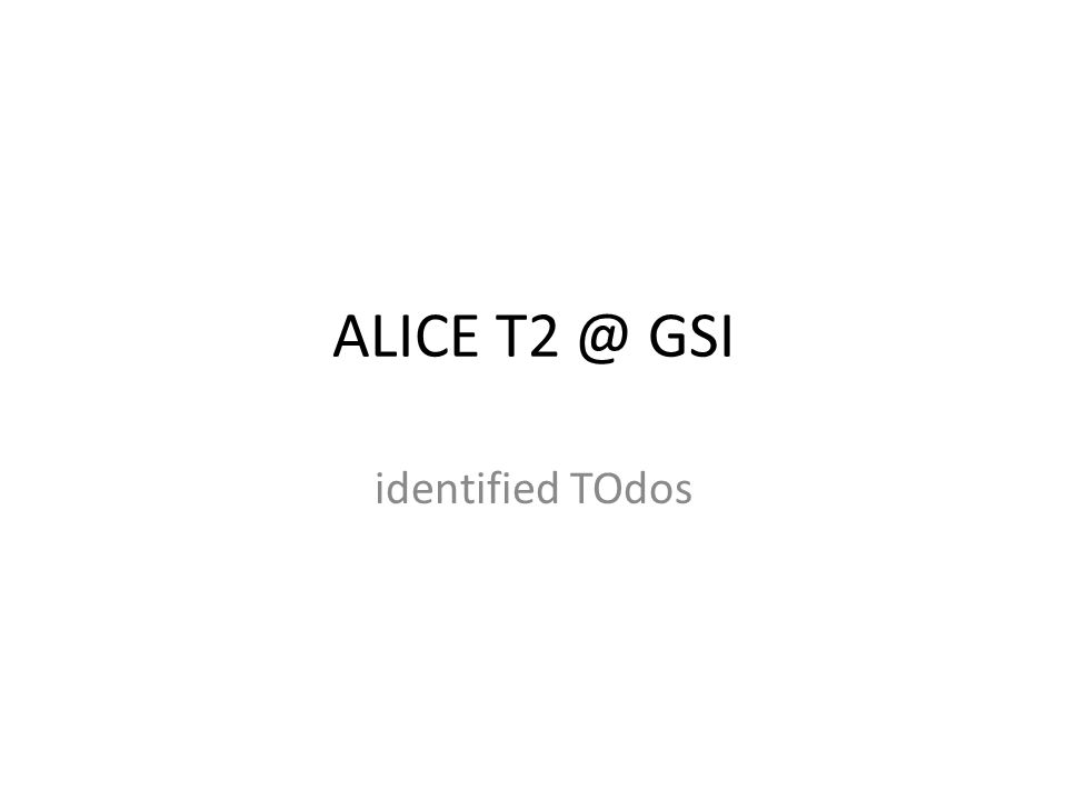 ALICE GSI identified TOdos