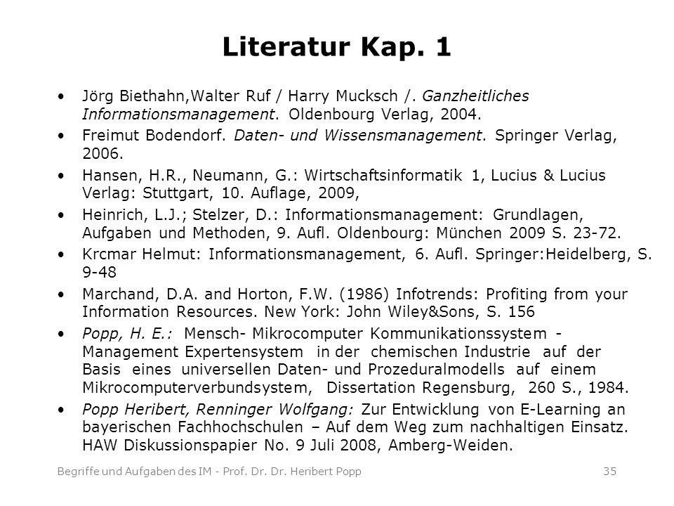 Literatur Kap. 1 Jörg Biethahn,Walter Ruf / Harry Mucksch /.