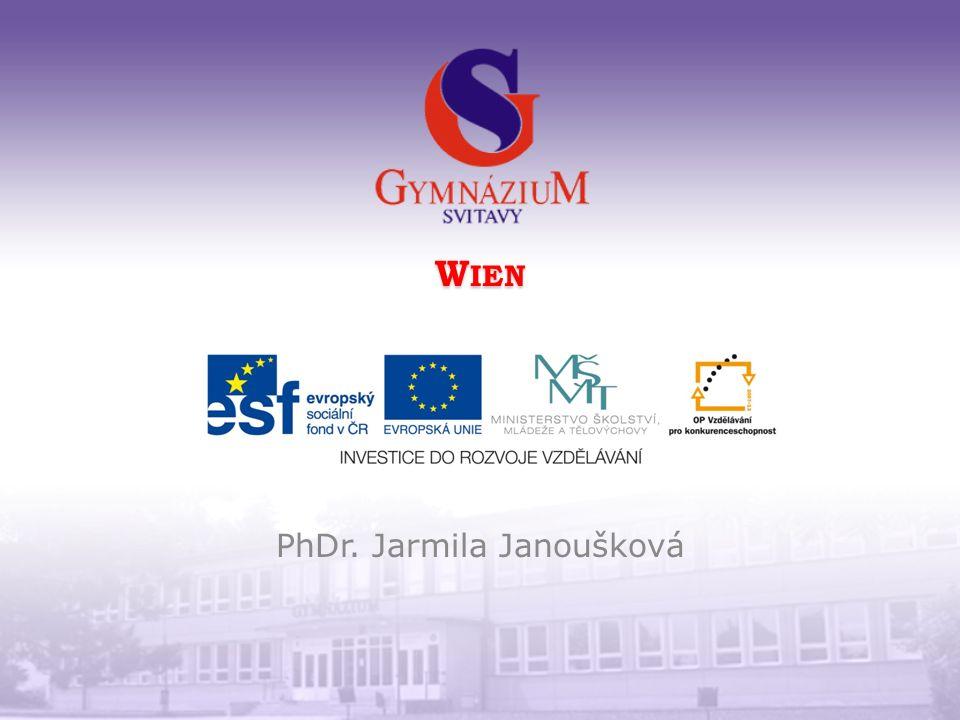W IEN PhDr. Jarmila Janoušková