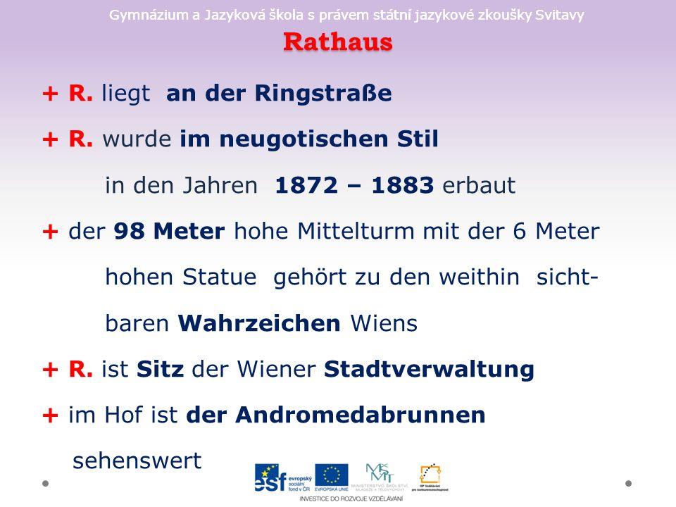 Rathaus + R. liegt an der Ringstraße + R.