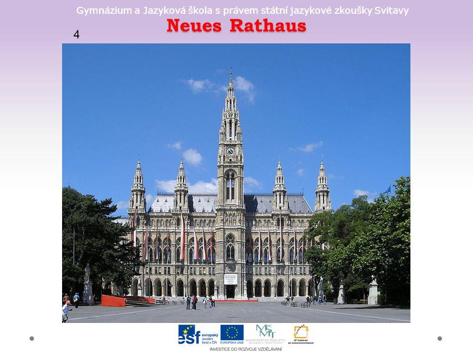 Gymnázium a Jazyková škola s právem státní jazykové zkoušky Svitavy Neues Rathaus 4