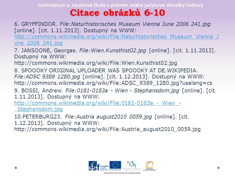 Gymnázium a Jazyková škola s právem státní jazykové zkoušky Svitavy Citace obrázků 6-10 6.