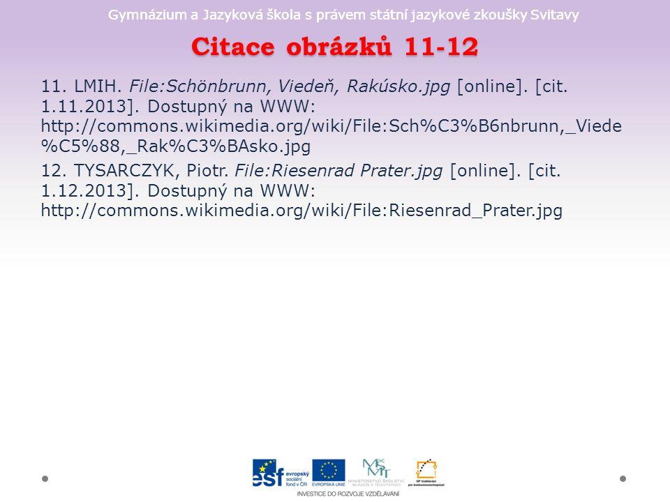 Gymnázium a Jazyková škola s právem státní jazykové zkoušky Svitavy Citace obrázků 11-12 11.