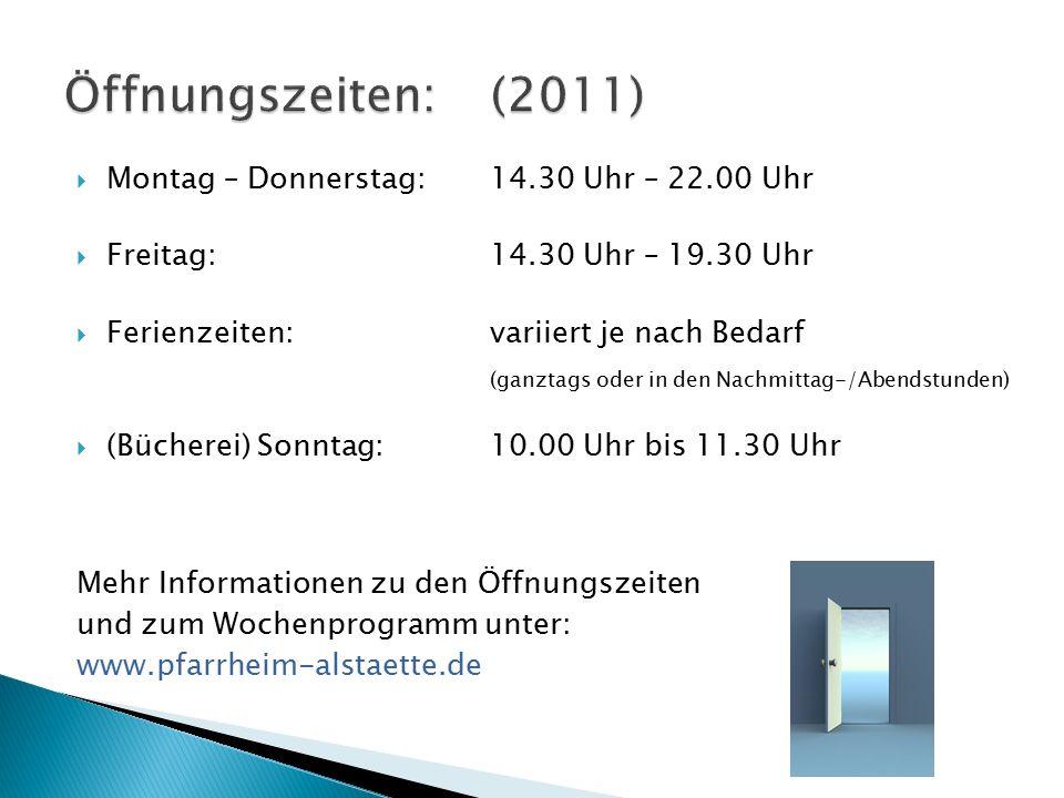 www.pfarrheim-alstaette.de Der Termin und die Zeit variieren in 2012