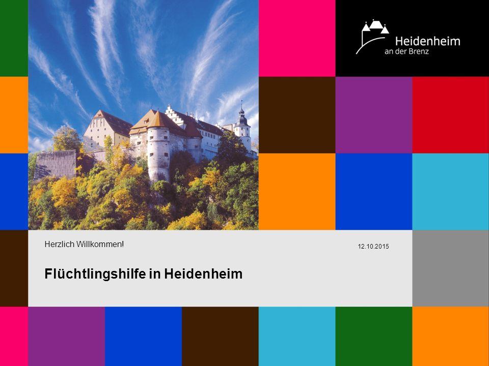 Herzlich Willkommen! 12.10.2015 Flüchtlingshilfe in Heidenheim