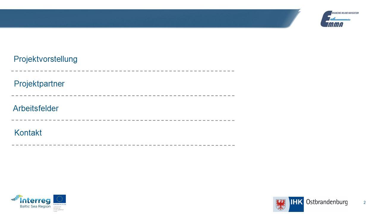 "3 Projektvorstellung ""Enhancing freight Mobility and logistics in the Baltic Sea Region by stregthening inland waterway and river sea transport and proMoting new internAtional shipping services EMMA Förderperiode: 2016-2019 Finanzierung: EU-INTERREG Programm Baltic Sea Region 2014-2020 (Ostseeraum) Beginn: März 2016 Gesamtbudget (über 36 Monate): 4,3 Millionen Euro"