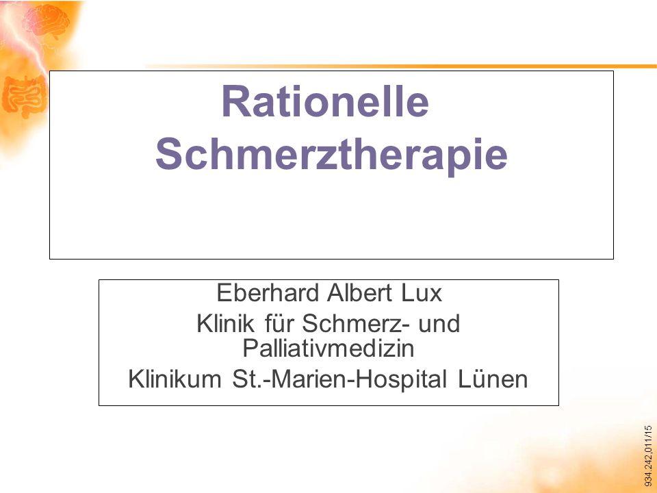 934.242,011/15 Rationelle Schmerztherapie Eberhard Albert Lux Klinik für Schmerz- und Palliativmedizin Klinikum St.-Marien-Hospital Lünen