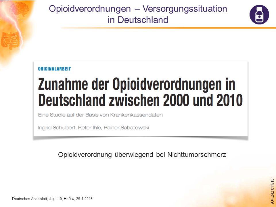 934.242,011/15 Opioidverordnung überwiegend bei Nichttumorschmerz Deutsches Ärzteblatt; Jg.