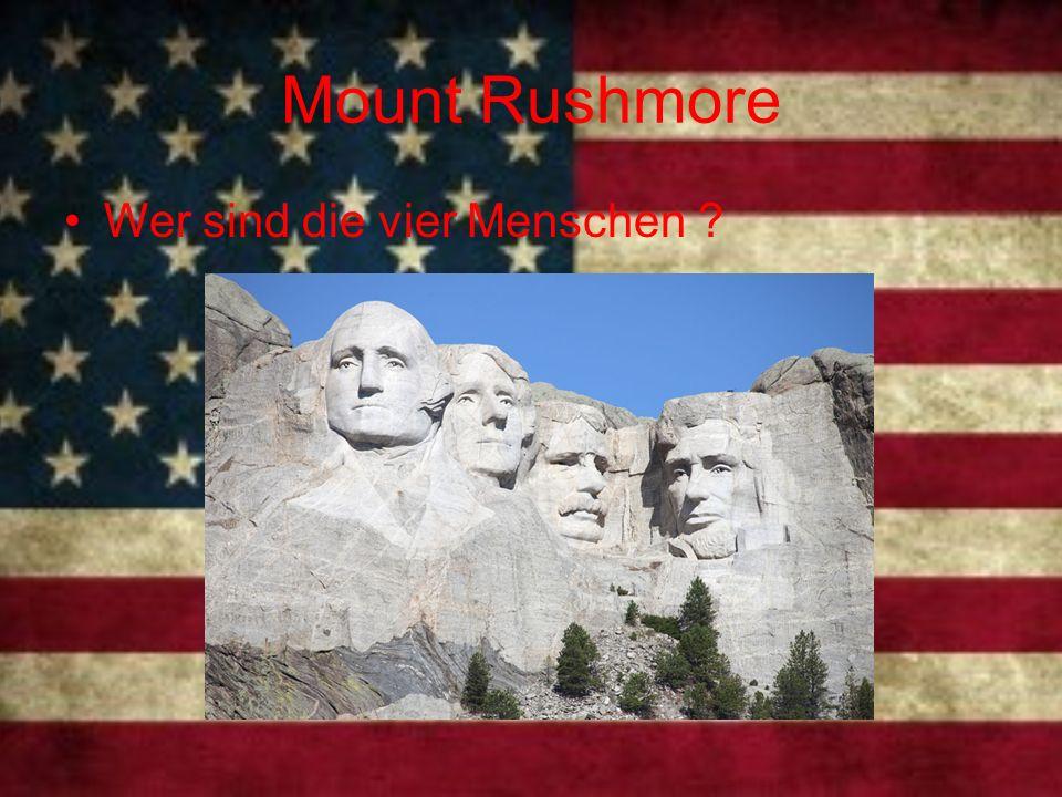 Mount Rushmore Wer sind die vier Menschen ?