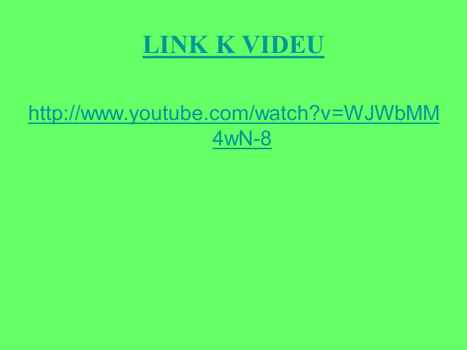 LINK K VIDEU http://www.youtube.com/watch v=WJWbMM 4wN-8