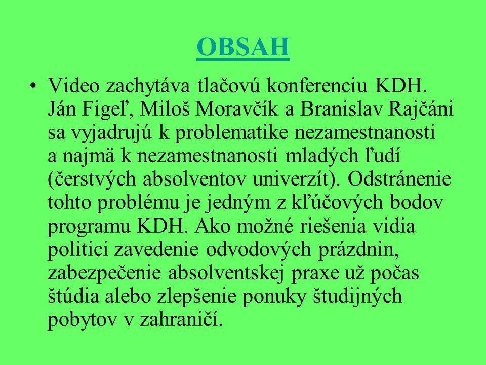 OBSAH Video zachytáva tlačovú konferenciu KDH.