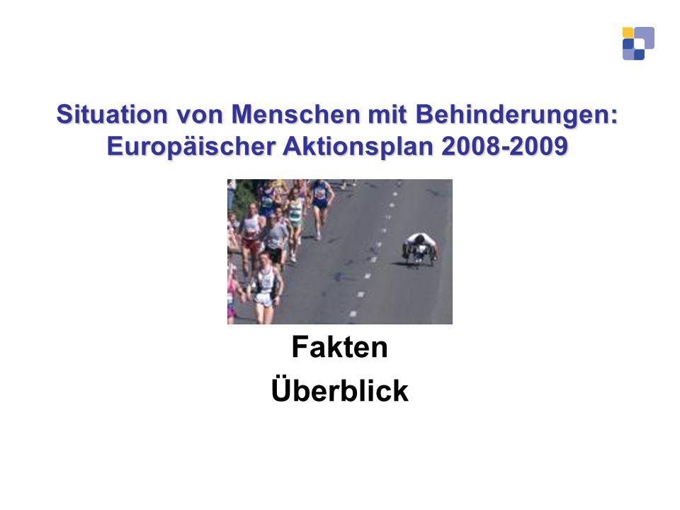 Situation von Menschen mit Behinderungen: Europäischer Aktionsplan 2008-2009 Fakten Überblick