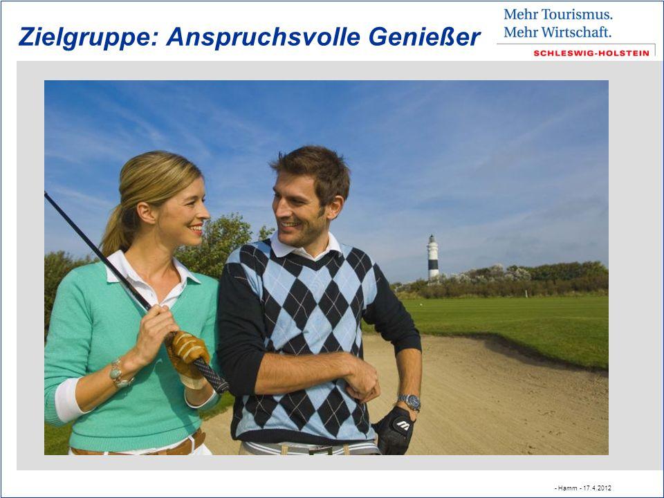 Zielgruppe: Anspruchsvolle Genießer - Hamm - 17.4.2012