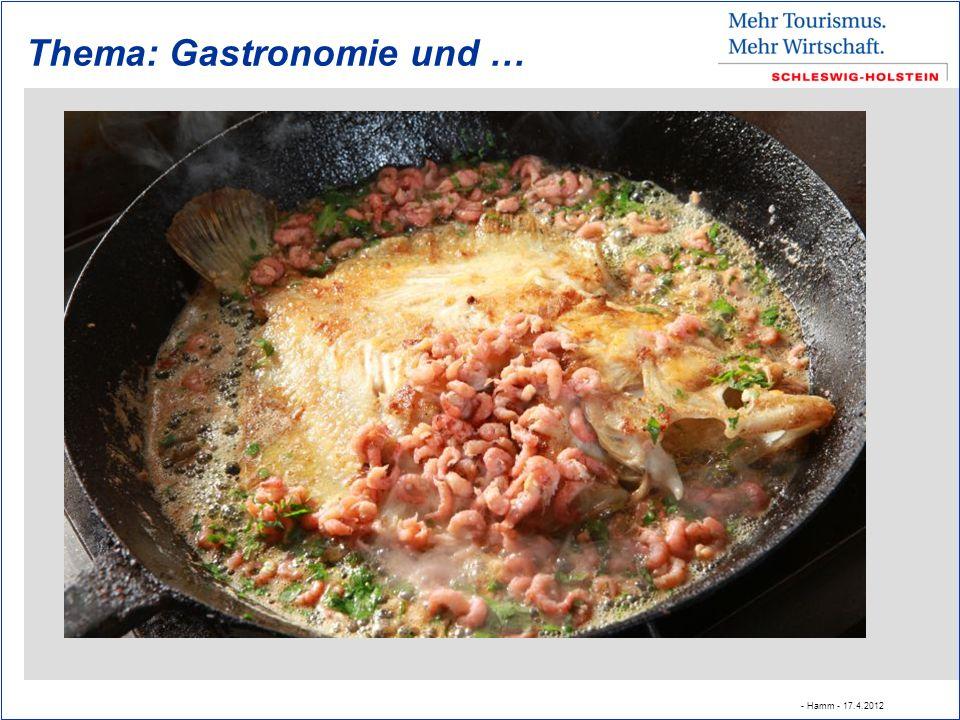 Thema: Gastronomie und … - Hamm - 17.4.2012