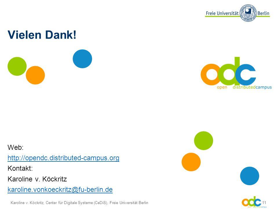 Karoline v. Köckritz, Center für Digitale Systeme (CeDiS), Freie Universität Berlin 11 Vielen Dank.
